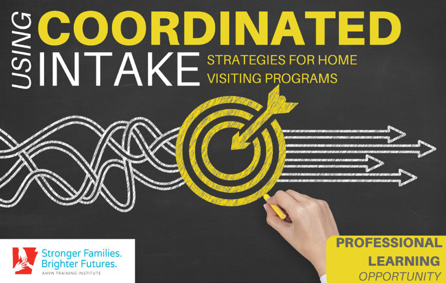 Using Coordinated Intake Strategies for Home Visiting Models (Online)