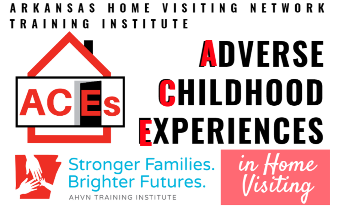 Adverse Childhood Experiences (ACEs) in Home Visiting (Online)