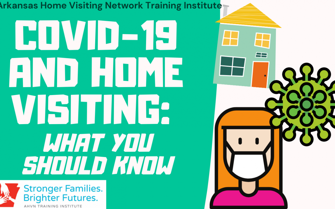 COVID-19 and Home Visiting: What you should know (Online) MOD221